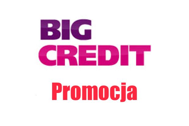 Promocja w Big Credit