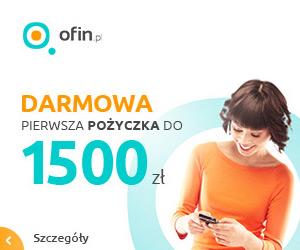 Ofin.pl - darmowa chwilówka 1500 zł na 30 dni