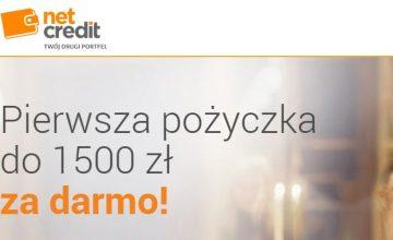 Net Credit - 1500zł za darmo i obniżenie wieku minimalnego