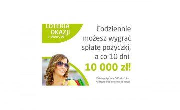 Loteria w Vivusie - do wygrania spłata pożyczki i 10 000 zł
