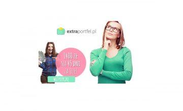 Extraportfel - darmowa chwilówka 1400 zł na 45 dni!