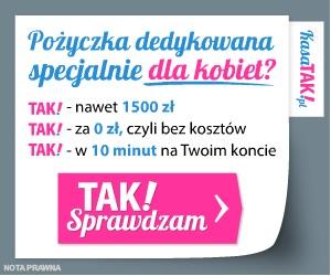 Kasa Tak - darmowa chwilówka dla kobiet