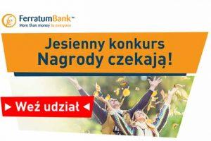 Ferratum Bank ogłasza jesienny konkurs
