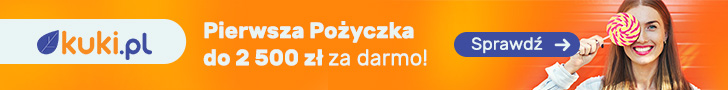 Pierwsza darmowa pożyczka 2500 zł w kuki.pl