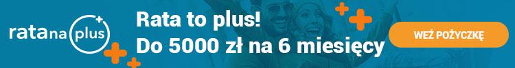 Rata na Plus - Pożyczka na raty do 5000 zł