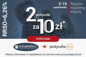 1 pożyczka za 10 zł w Pożyczka Plus! Tylko przez pozyczkaportal.pl