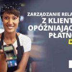 Zarządzanie relacjami z klientami opóźniającymi płatności – już 29 listopada