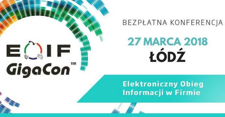 """Łódzka konferencja """"EOIF – Elektroniczny Obieg Informacji w Firmie"""""""