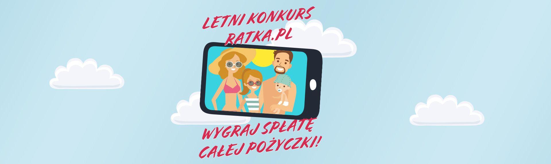 Wygraj spłatę pożyczki w konkursie Ratka.pl!