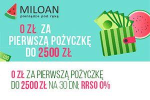 Miloan pierwsza pożyczka do 2500 zł bez kosztów.