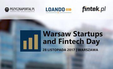 Warsaw Start Ups and Fintech Day 2017 - relacja z wydarzenia