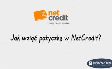 NetCredit - Jak wziąć pożyczkę krok po kroku