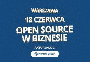 Open Source w biznesie odbędzie się 18 czerwca w Warszawie.