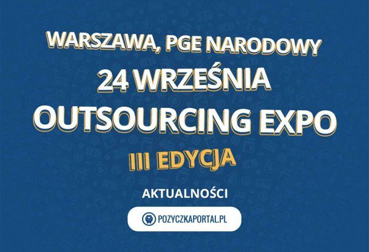 Już 24 września odbędzie się III edycja Outsourcing Expo!