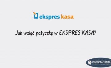 Ekspres kasa - Jak wziąć pożyczkę krok po kroku