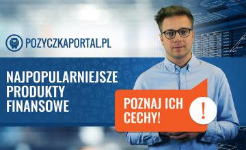 poznaj cechy pożyczek pozabankowych - jednego z najpopularniejszych produktów finansowych w Polsce
